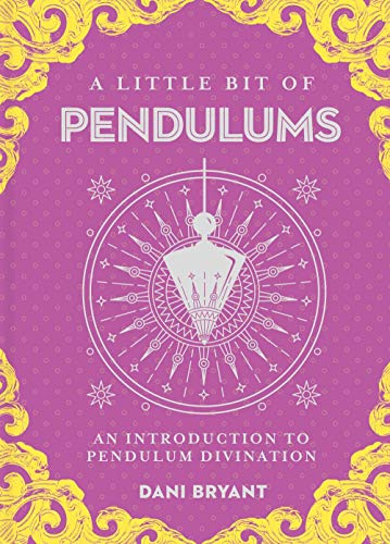 Little Bit Pendulums Introduction Divination