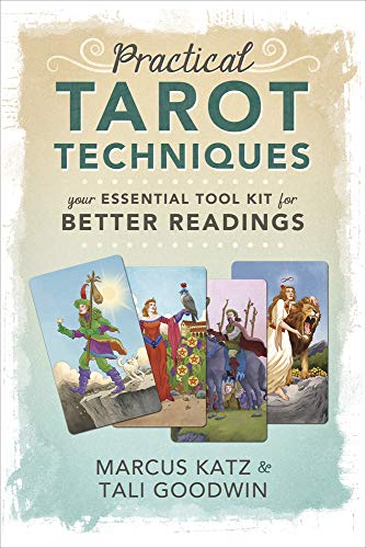 Practical Tarot Techniques Essential Readings