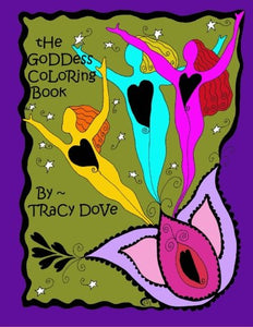 Goddess Coloring Book Tracy Dove