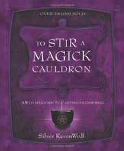 Load image into Gallery viewer, Stir Magick Cauldron Conjuring RavenWolf