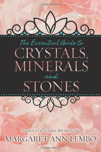 Essential Guide Crystals Minerals Stones
