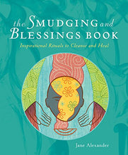 Load image into Gallery viewer, Smudging Blessings Book Inspirational Rituals