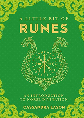A Little Bit of Runes An Introduction to Norse Divination