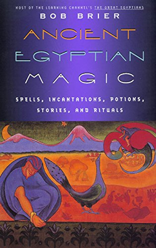 Ancient Egyptian Magic Bob Brier