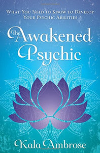 Awakened Psychic What Develop Abilities