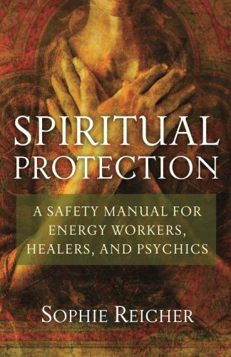 Spiritual Protection Workers Healers Psychics