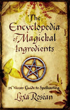 Load image into Gallery viewer, Encyclopedia Magickal Ingredients Wiccan Spellcasting