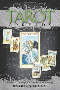 Tarot Spreads Layouts Techniques Readings