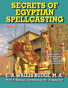 Secrets Egyptian Spellcasting Talismans Lifeforms