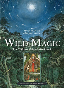 Wild Magic Wildwood Tarot Workbook