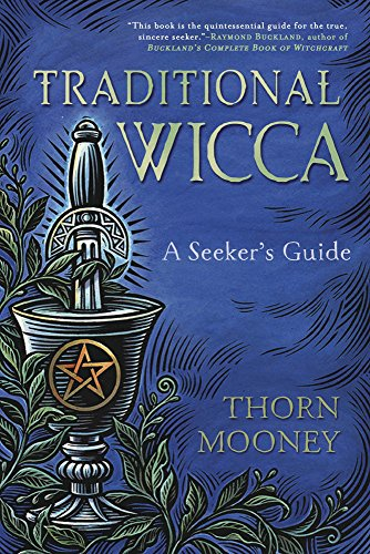 Traditional Wicca Seekers Thorn Mooney