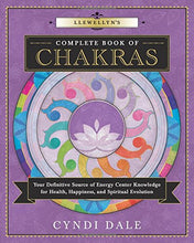 Load image into Gallery viewer, Llewellyns Complete Bookof  Chakras Your Definitive Source of Energy Center Knowledge for Health, Happiness and Spiritual Evolution