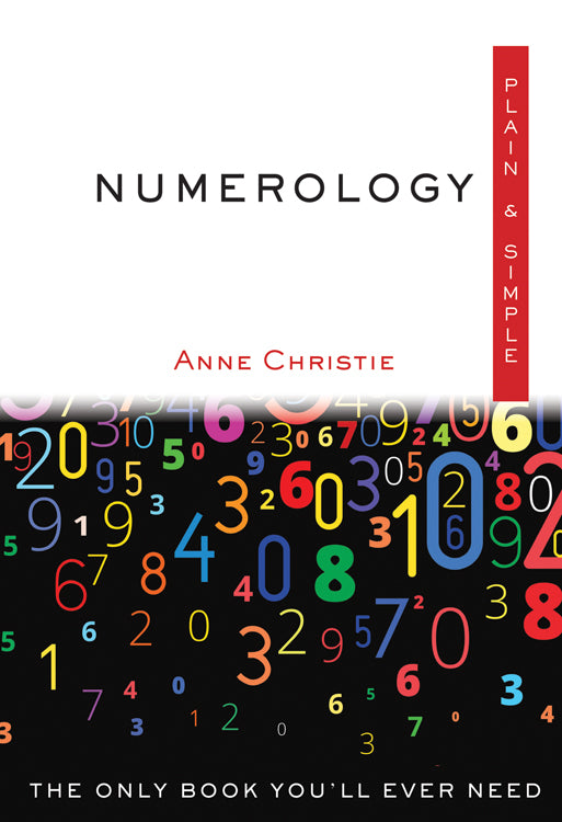 Numerology Plain & Simple The Only Book You'll Ever Need