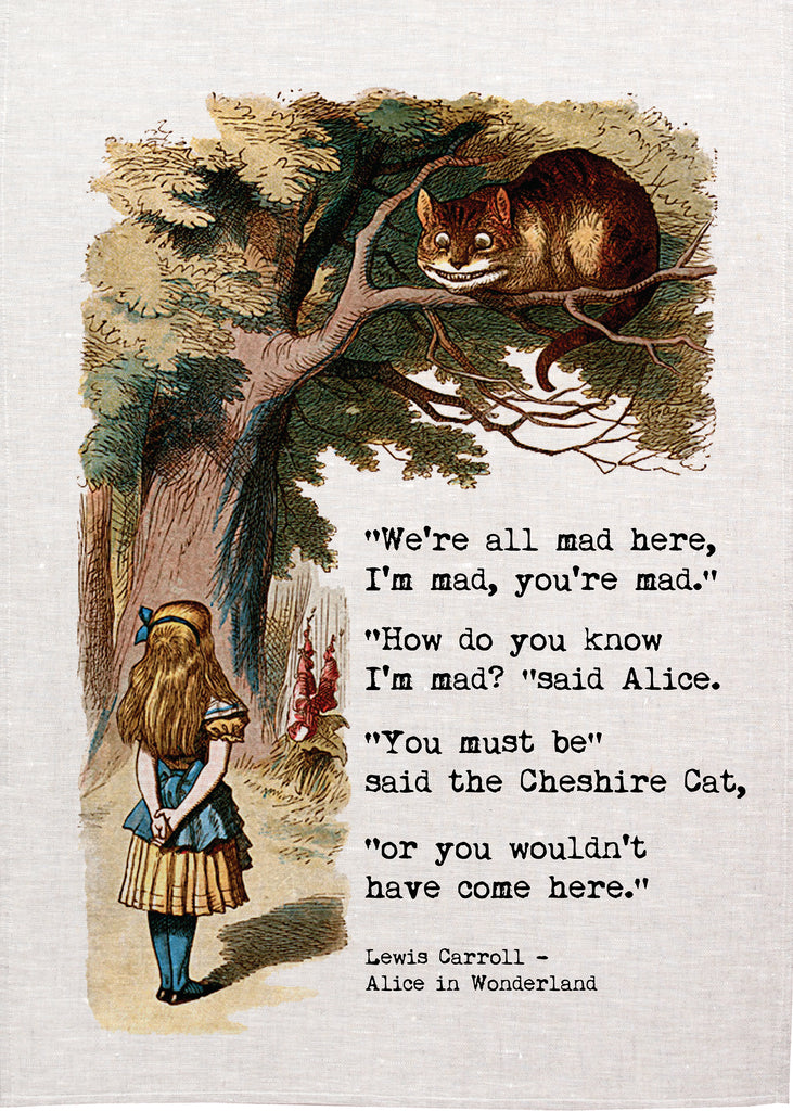 Alice Tea Towel - We're All Mad