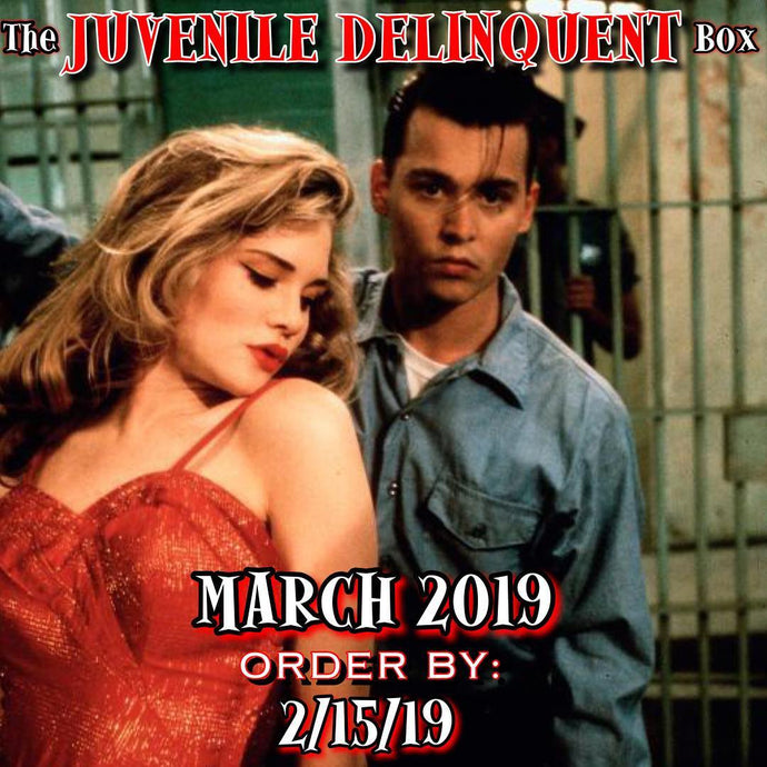 The JUVENILE DELINQUENT (March) Box