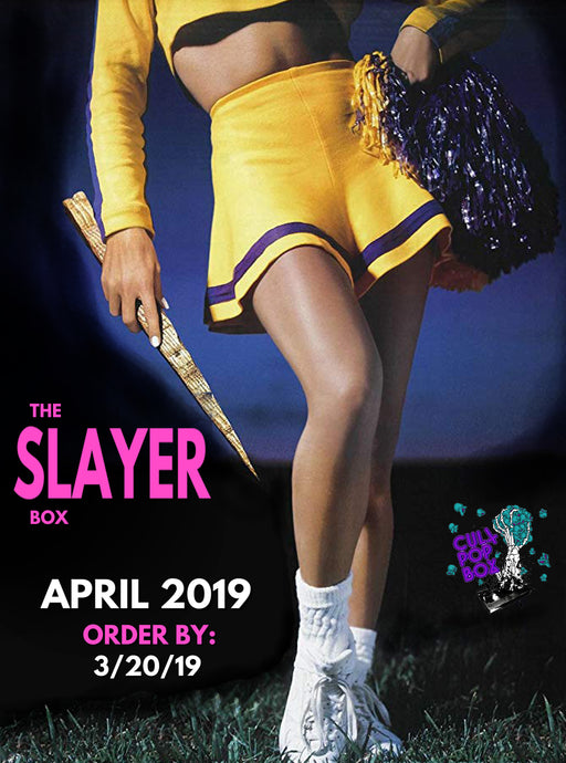 The SLAYER (April) Box **PRE ORDER**