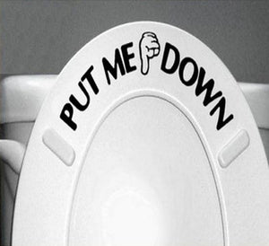 """Put Me Down"" Funny Bathroom Toilet Seat Sticker - case-o-rama.com"