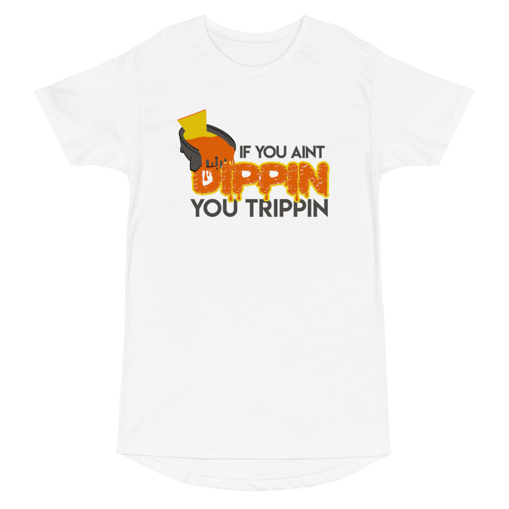 You Ain't Dippin, You Trippin' Unisex T-Shirt