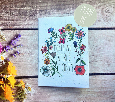 "Plantable ""positive vibes only"" greetings card (Erika)"