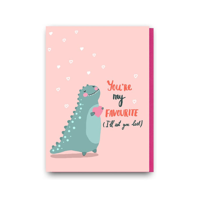 You're my favourite (I'll eat you last) greetings card (Anastassia)