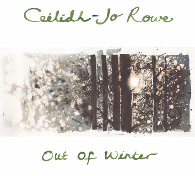 Out of winter CD Ceiligh-Jo Rowe