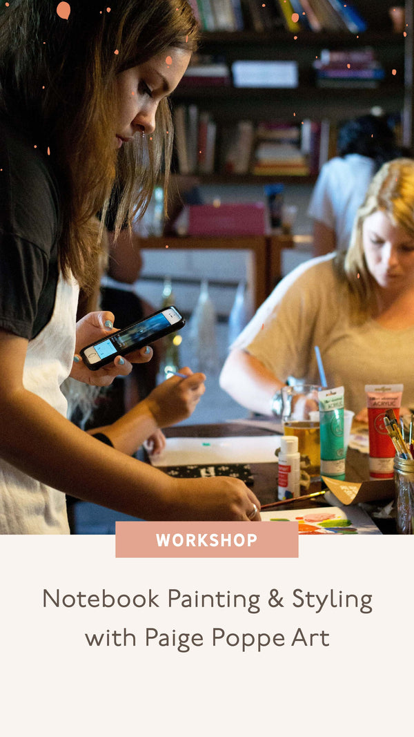 Notebook Painting & Styling Workshop with Paige Poppe Art