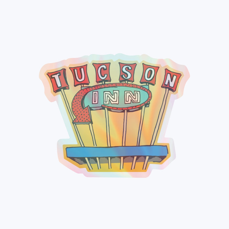 Tucson Inn Holographic Vinyl Sticker