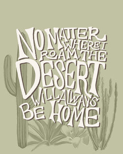 The Desert Is Home Art Print