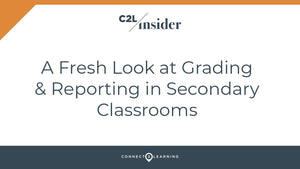 2019.203.000.IN - A Fresh Look at Grading and Reporting in High Schools