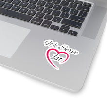 Load image into Gallery viewer, We Serve 1st Kiss-Cut Stickers