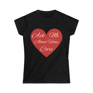 Ask Me Women's Softstyle Tee