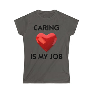 """Caring"" Women's Softstyle Tee"