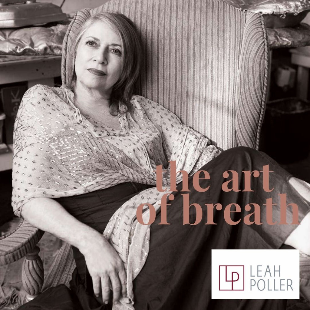 The Art of Breath- An interview with Leah Poller, Sculptor and Mother