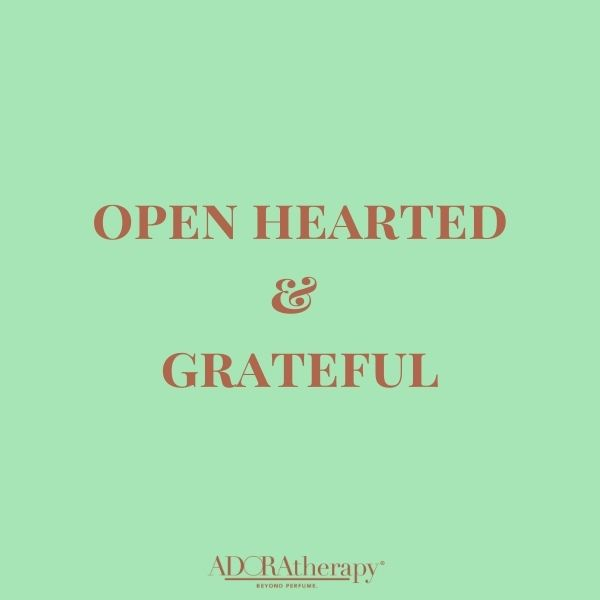 Open Hearted & Grateful