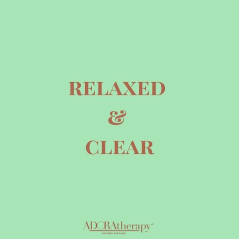 Relaxed & Clear