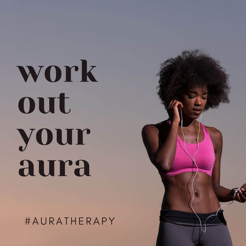Work Out your Aura