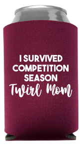 Twirl Mom Koozie