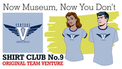 SOLD OUT! SHIRT CLUB #9: Now Museum, Now You Don't ORIGINAL TEAM VENTURE