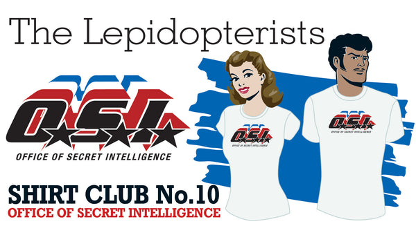 SOLD OUT! SHIRT CLUB #10: The Lepidopterists OFFICE OF SECRET INTELLIGENCE