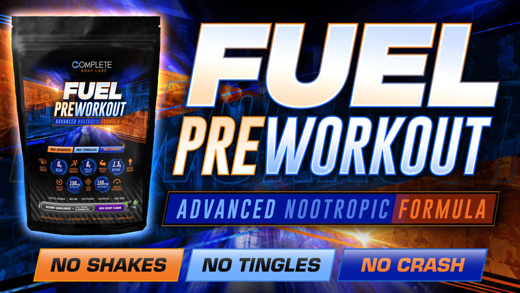 FUEL Pre-Workout (Advanced Nootropic Formula) Complete Body Labs | Probiotics, Nootropics, Brain Supplements, Protein Bars, Workout Supplements, Health Supplements, Omega-3 & Essential Vitamins For Men & Women