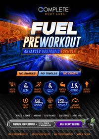 FUEL Pre-Workout (Advanced Nootropic Formula) | Complete Body Labs | Probiotics, Nootropics, Brain Supplements, Protein Bars, Workout Supplements, Health Supplements, Omega-3 & Essential Vitamins For Men & Women