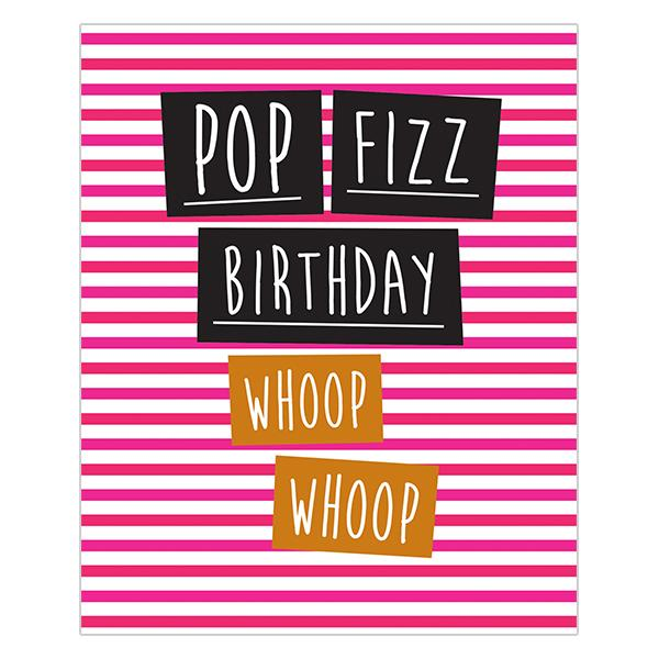 Pop Fizz Birthday Woop Woop - DECK20