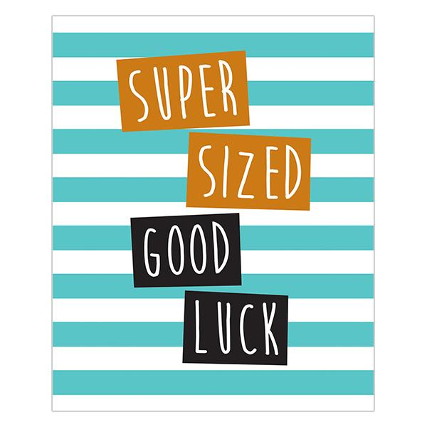 Super Sized Good Luck