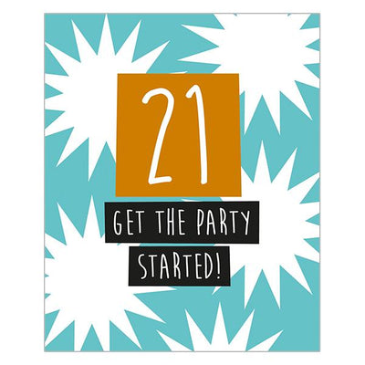 21 Get The Party Started!