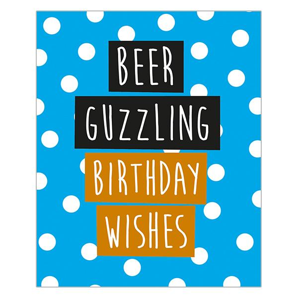 Beer Guzzling Birthday Wishes