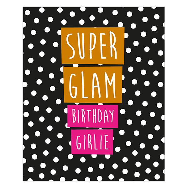 Super Glam Birthday Girlie -DECK61