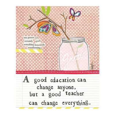 Soul Good Education Can Change Anyone Greetings Card