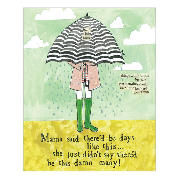 Really Good Mama Said There'd Be Days Like This Card