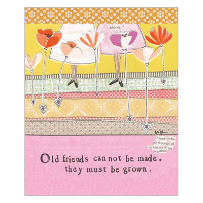 Old Friends Can Not Be Made
