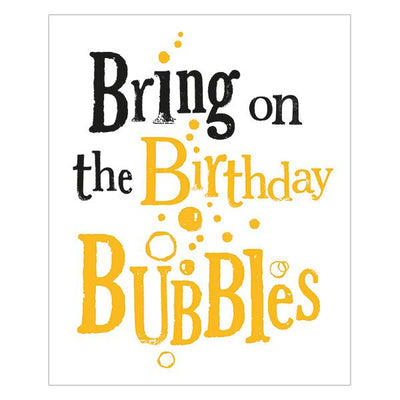 The Bright Side Bring On The Birthday Bubbles Card